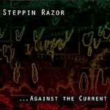 Against the Current Lyrics Steppin Razor