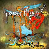 The Nightmare Academy (EP) Lyrics The Paper Melody