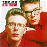 Hit The Highway Lyrics The Proclaimers