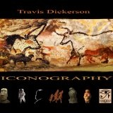 Iconography Lyrics Travis Dickerson