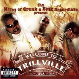 The King Of Crunk & BME Recordings Present: Trillville Lyrics Trillville