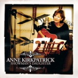 Showman's Daughter Lyrics Anne Kirkpatrick