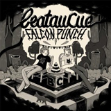 Falcon Punch (EP) Lyrics BeatauCue