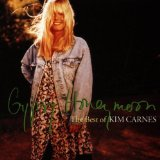 Gypsy Honeymoon: The Best of Kim Carnes Lyrics Carnes Kim