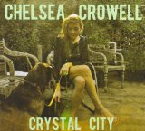 Crystal City Lyrics Chelsea Crowell