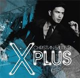 X Plus Lyrics Christian Bautista