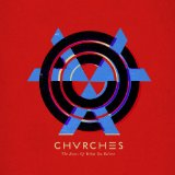 The Bones of What You Believe Lyrics CHVRCHES
