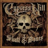 Skull & Bones Lyrics Cypress Hill
