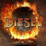 Into The Fire Lyrics Diesel