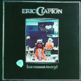 No Reason To Cry Lyrics Eric Clapton