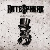 To The Nines Lyrics Hatesphere