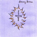 The Burning Word Lyrics Johnny Duhan