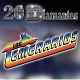 20 Diamantes Lyrics Los Temerarios