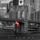 Vikings Lyrics New Politics