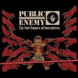 The Evil Empire of Everything Lyrics Public Enemy