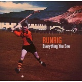 Everything You See Lyrics Runrig