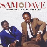 The Nashville Soul Sessions Lyrics Sam & Dave
