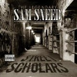 Street Scholars Lyrics Sam Sneed
