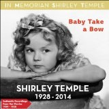 Baby take a Bow (1934) Lyrics Temple Shirley
