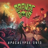 Apocalypse 2012 Lyrics The Grande Bois
