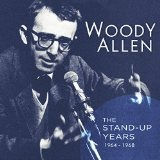 The Stand-Up Years Lyrics Woody Allen