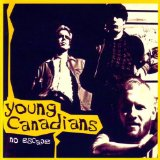 No Escape Lyrics Young Canadians