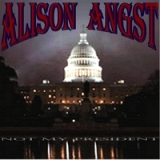 Not My President Lyrics Alison Angst