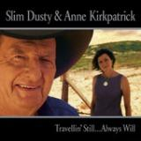 Travelin' Still...Always Will Lyrics Anne Kirkpatrick