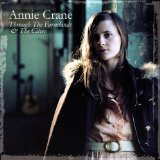 Through The Farmlands & The Cities Lyrics Annie Crane
