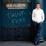 Think Free Lyrics Ben Allison