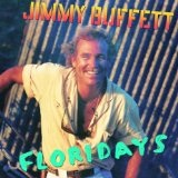 Floridays Lyrics Buffett Jimmy
