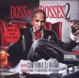 Boss Of All Bosses 2 (Mixtape) Lyrics Cam'ron & DJ Drama