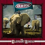 The Elephant Riders Lyrics Clutch