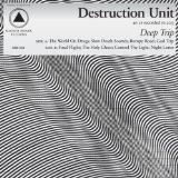 Deep Trip Lyrics Destruction Unit