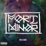 Welcome (Single) Lyrics Fort Minor