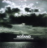 Photographs & Tidalwaves Lyrics Holland