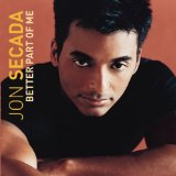 Better Part Of Me Lyrics Jon Secada