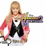 Hannah Montana 2 Lyrics Miley Cyrus