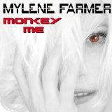 Monkey Me Lyrics Mylene Farmer