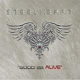 Good 2B Alive Lyrics Steelheart