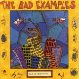 Bad Is Beautiful Lyrics The Bad Examples
