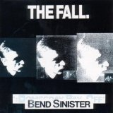 Bend Sinister Lyrics The Fall