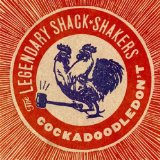 Miscellaneous Lyrics The Legendary Shack Shakers