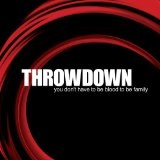You Don't Have To Be Blood To Be Family Lyrics Throwdown