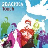 Touch Lyrics 2BACKKA
