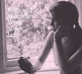 Write About Love Lyrics Belle & Sebastian