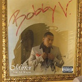 Mirror (Single) Lyrics Bobby V