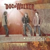 Beautiful Life Lyrics Doc Walker