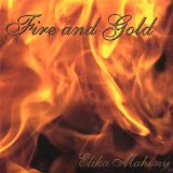 Fire and Gold Lyrics Elika Mahony