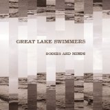 Bodies And Minds Lyrics Great Lake Swimmers